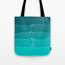 You Float My Boat - Valentines Tote Bag