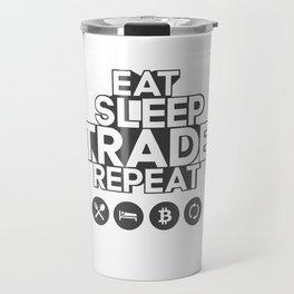 Eat sleep trade - BITCOIN Travel Mug