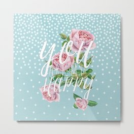 You are my happy- Roses Rose Flowers Polka dots - Vintage Design Metal Print