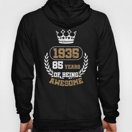 Gift Years of Being Awesome 1935 Hoody
