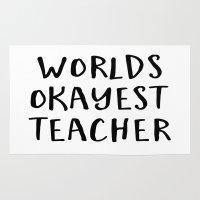 teacher Area & Throw Rugs featuring worlds okayest teacher by Life Through the Lens