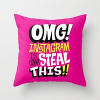instagram Throw Pillows featuring OMG! INSTAGRAM! by Chris Piascik