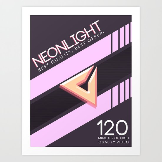 NEONLIGHT (Mock Blank VHS Poster) Art Print By Thechopshop
