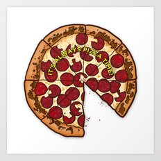Pizza Time! Art Print
