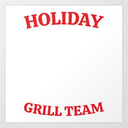 Holiday Grill Team Merry Christmas Happy New Year December 25 T-shirt Design Brisket Snow Snowflakes Art Print