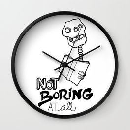 Not boring at all Wall Clock
