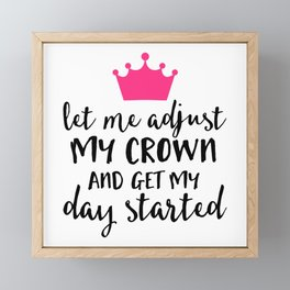 Adjust My Crown Funny Quote Framed Mini Art Print