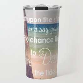 Dare to Dance... Travel Mug