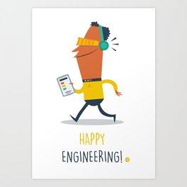 Happy Engineering Art Print
