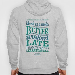 Sherlock Holmes novel quote – better late than never Hoody