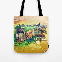 Greetings From Yellowstone National Park Tote Bag