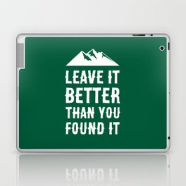 Leave It Better Than You Found It - Mountain Edition Laptop & iPad Skin
