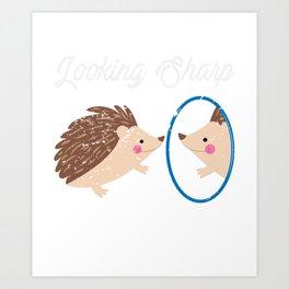 Looking Sharp Funny Animal Hedgehog Art Print
