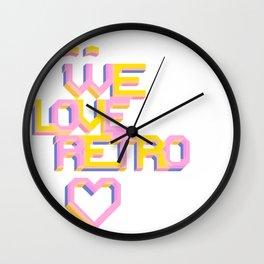 We Love Retro Wall Clock