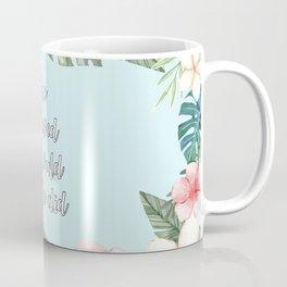 She believed she could so she did Coffee Mug