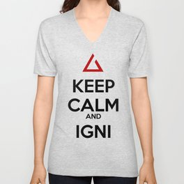 Keep Calm and Igni The Witcher 3 Unisex V-Neck