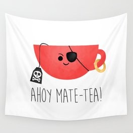 Ahoy Mate-tea! Wall Tapestry