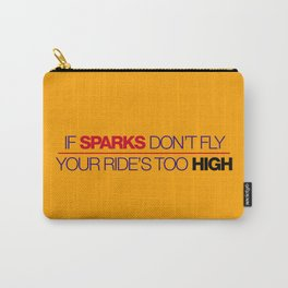 If sparks don't fly, your ride's too high v5 HQvector Carry-All Pouch