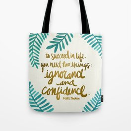 Ignorance & Confidence #1 Tote Bag