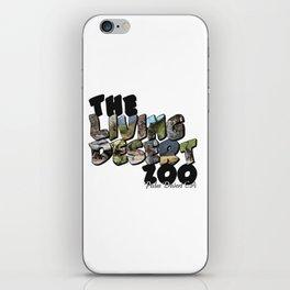 The Living Desert Zoo Big Letter iPhone Skin