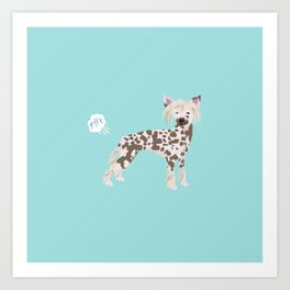 chinese crested funny farting dog breed gifts Art Print