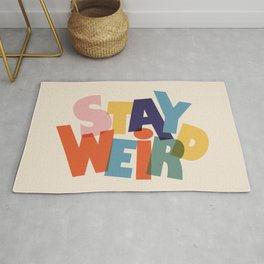 STAY WEIRD - colorful typography Rug