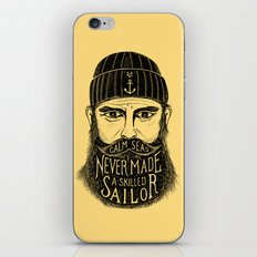 CALM SEAS NEVER MADE A SKILLED SAILOR iPhone & iPod Skin