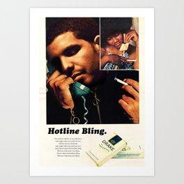 HOTLINE BLING Art Print