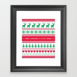 Merry Christmas Ya Filthy Animal Framed Art Print