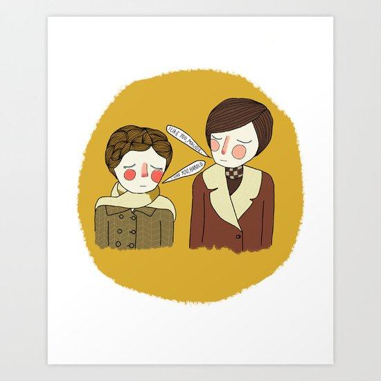 I Like You Maude Art Print