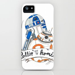 Rollin' with the homies iPhone Case