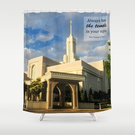 Always Have The Temple In Your Sights Shower Curtain