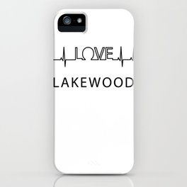 Lakewood heartbeat. I love my favorite city. iPhone Case