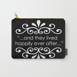 They Lived Happily Ever After Carry-All Pouch