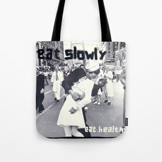 Eat slowly, eat healthy. A PSA for stressed creatives. Tote Bag