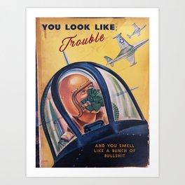 Trouble Art Print