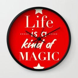Life is a kind of Magic Wall Clock