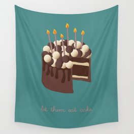 Let them eat cake... Wall Tapestry
