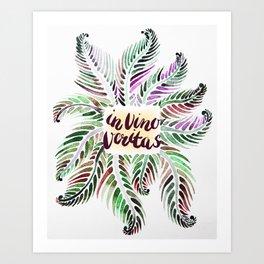 Fern.In vino veritas. In wine truth. Latin. Art Print