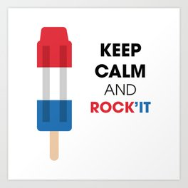 Keep calm and rock'it Art Print