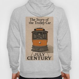 History of the Trolley car 1905 Hoody