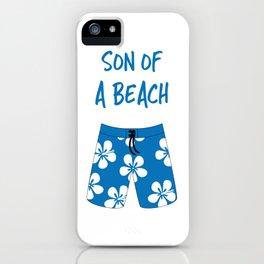 Son Of A Beach iPhone Case