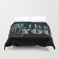 i like you Duvet Covers featuring I Like You by VirgoSpice