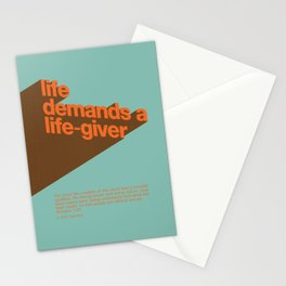 Life Demands A Life-Giver Stationery Cards