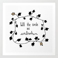 Will The Circle Be Unbroken Art Print