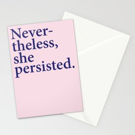 Nevertheless, she persisted. Stationery Cards