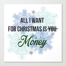 all i want for x-mas is... Canvas Print