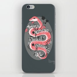 There is nothing as eloquent as a rattlesnake's tail, inspirational quote iPhone Skin