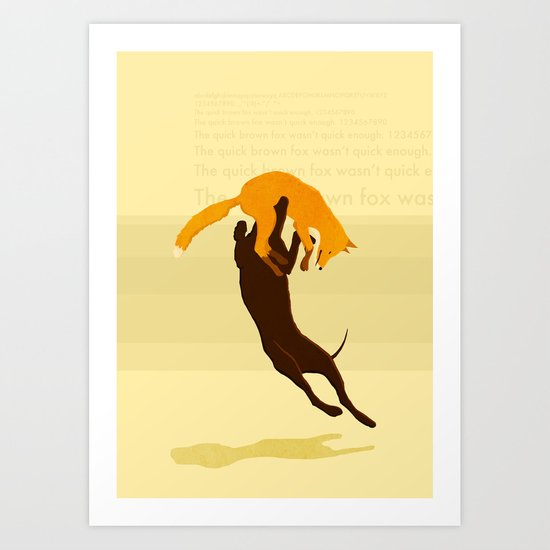 "THE ""QUICK"" BROWN FOX Art Print"
