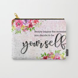 To be yourself Carry-All Pouch